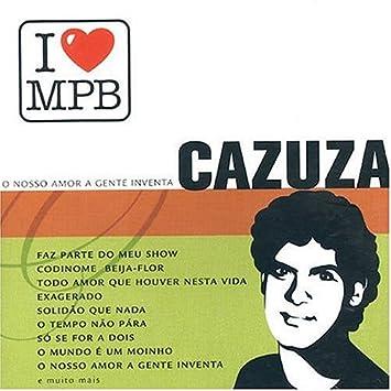 QUE CAZUZA NESSA HOUVER BAIXAR AMOR MUSICA VIDA TODO DE