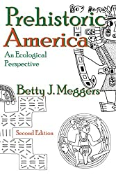 Prehistoric America: An Ecological Perspective