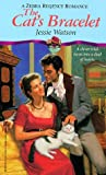 The Cat's Bracelet, Jessie Watson, 0821759132
