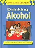Drinking Alcohol, Pete Sanders and Steve Myers, 1596040742