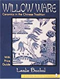 Willow Ware, Leslie Bockol, 088740720X