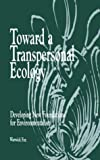 Toward a Transpersonal Ecology 9780791427750