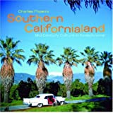 Southern Californialand: Mid-Century Culture in Kodachrome