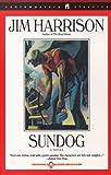Sundog, Jim Harrison, 0671741519