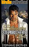 Billionaire Stepbrother's Offer (A Forbidden Romance)