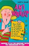 Am I Normal?, A. Naik, 0340634383