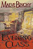 Evening Class, Maeve Binchy, 0385318073