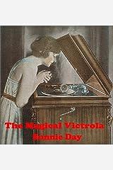 The Magical Victrola Kindle Edition