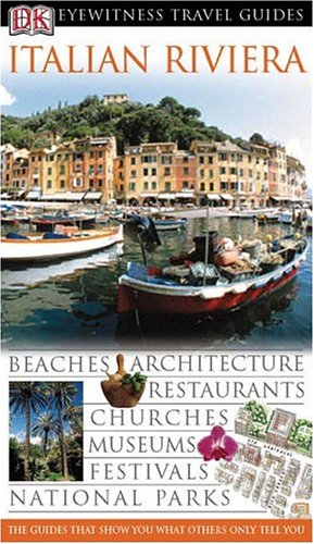 Italian Riviera (Eyewitness Travel Guides)