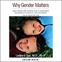 Why Gender Matters Audiobook by Leonard Sax Narrated by Raymond Todd