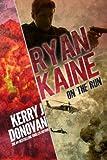 Ryan Kaine: On the Run (Volume 1)