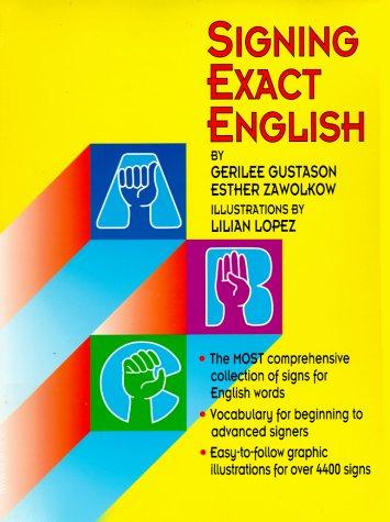 Signing Exact English