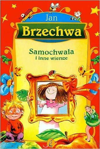 Samochwala I Inne Wiersze Amazones Jan Brzechwa Libros