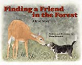 Finding a Friend in the Forest, Dean Bennett, 0892726628