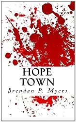 Hope Town - A Thriller