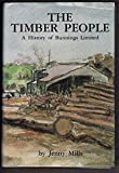 img - for The timber people: a history of Bunnings Limited book / textbook / text book
