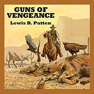 Guns of Vengeance Audiobook