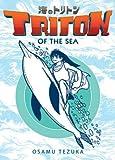 Triton of the Sea Volume 1[TRITON OF THE SEA V01][Paperback]