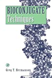 img - for Bioconjugate Techniques by Greg T. Hermanson (1996-01-22) book / textbook / text book
