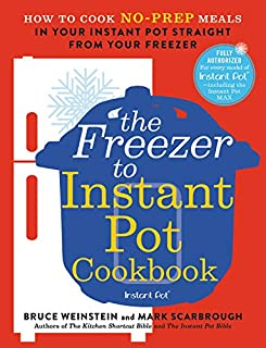 Book Cover: From Freezer to Instant Pot: The Cookbook: How to Cook No-Prep Meals in Your Instant Pot Straight from Your Freezer