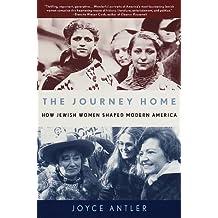 The Journey Home: How Jewish Women Shaped Modern America