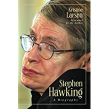 Stephen Hawking: A Biography