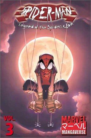 Marvel Manga - Marvel Mangaverse Volume 3: Spider-Man: Legend of the Spider-Clan