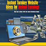 Instant Turnkey Website for Instant Earnings