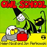 Owl at School, Helen Nicoll, 0140504966