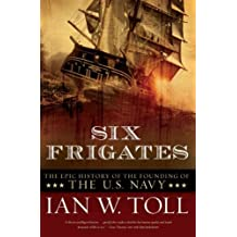 Six Frigates ,by Toll, Ian W ( 2008 ) Paperback