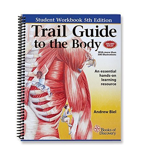 Muscle Guide - Trail Guide to the Body Student Workbook 5th edition