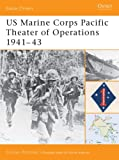 US Marine Corps Pacific Theater of Operations 1941–43 (Battle Orders)