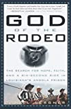 God of the Rodeo, Daniel Bergner, 0609601059