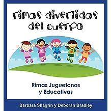 Libros En Español Para Niños: Rimas Divertidas del Cuerpo: Libro Educativo En Español Para Niños (Spanish Edition)