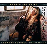Laundry Service: Washed & Dried [Limited Edition w/ Bonus DVD] by Shakira