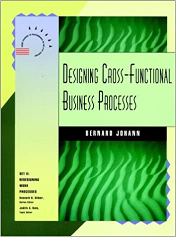 designing cross functional business processes jossey bass