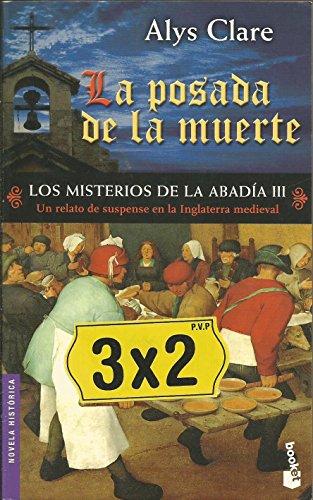 Los Misterios De La Abadia Iii. La Posada De La Muerte (Novela Historica) (Spanish Edition)