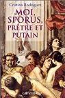 Moi, Sporus, prêtre et putain par Rodriguez