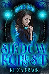 Sleeping in the Forest of Shadows (Shadow Forest Book 1)