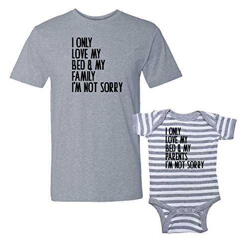 We Match! I Only Love My Bed & My Family/My Parents I'm Sorry - Matching T-Shirt & Striped Baby Bodysuit Set (12M Bodysuit, T-Shirt XL, Heather T-Shirt, Heather/White Striped Bodysuit, Black Print)
