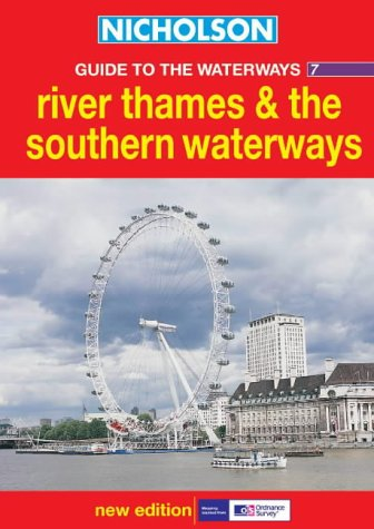 Read Online River Thames and the Southern Waterways (Nicholson Guide to the Waterways) (No.7) pdf epub
