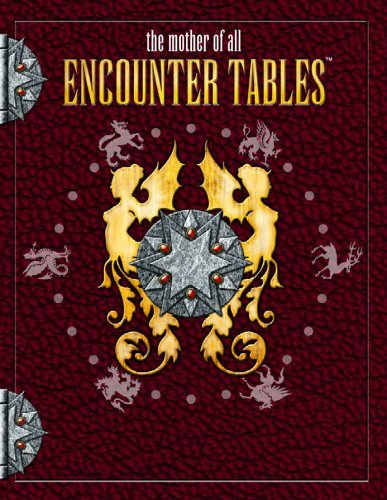 The Mother Of All Encounter Tables (Dungeons & Dragons d20 3.5 Fantasy Roleplaying)