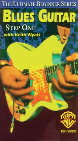 Blues Guitar, Step One with Keith Wyatt [VHS]