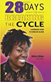 28 Days to Breaking the Cycle, Miss Alma, 1494944235