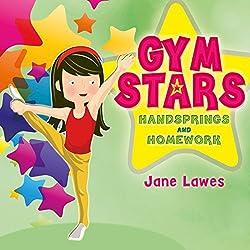 Gym Stars: Handsprings and Homework