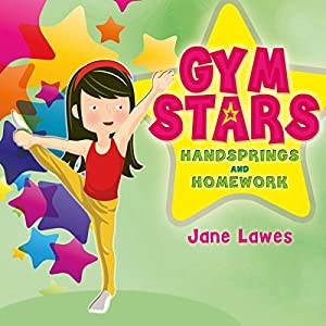 Gym Stars: Handsprings and Homework Audiobook