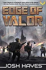 Edge of Valor: A Military Sci-Fi Thriller (Valor Book 1)