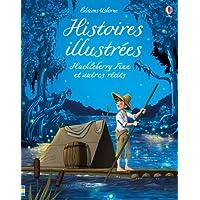 Histoires illustrées - Huckleberry Finn et autres récits