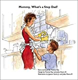 Mommy, What's a Step Dad?, Thomas Rey, 1412083052