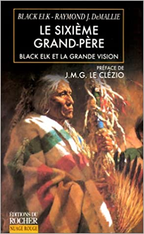 Lire un Le sixième grand-père, Black Elk et la grande vision pdf, epub
